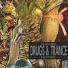 Drugs & Trance
